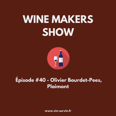 #40 - Olivier Bourdet-Pees, Plaimont Vignerons cover
