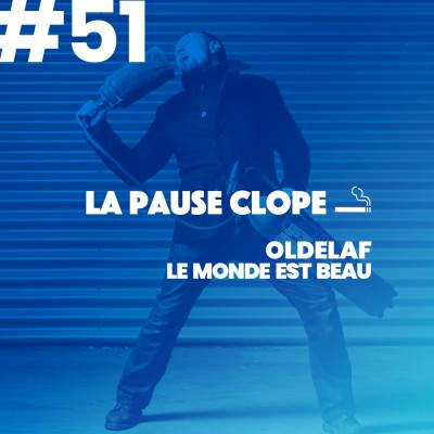 #LPC51 - Le Monde Est Beau - Oldelaf cover