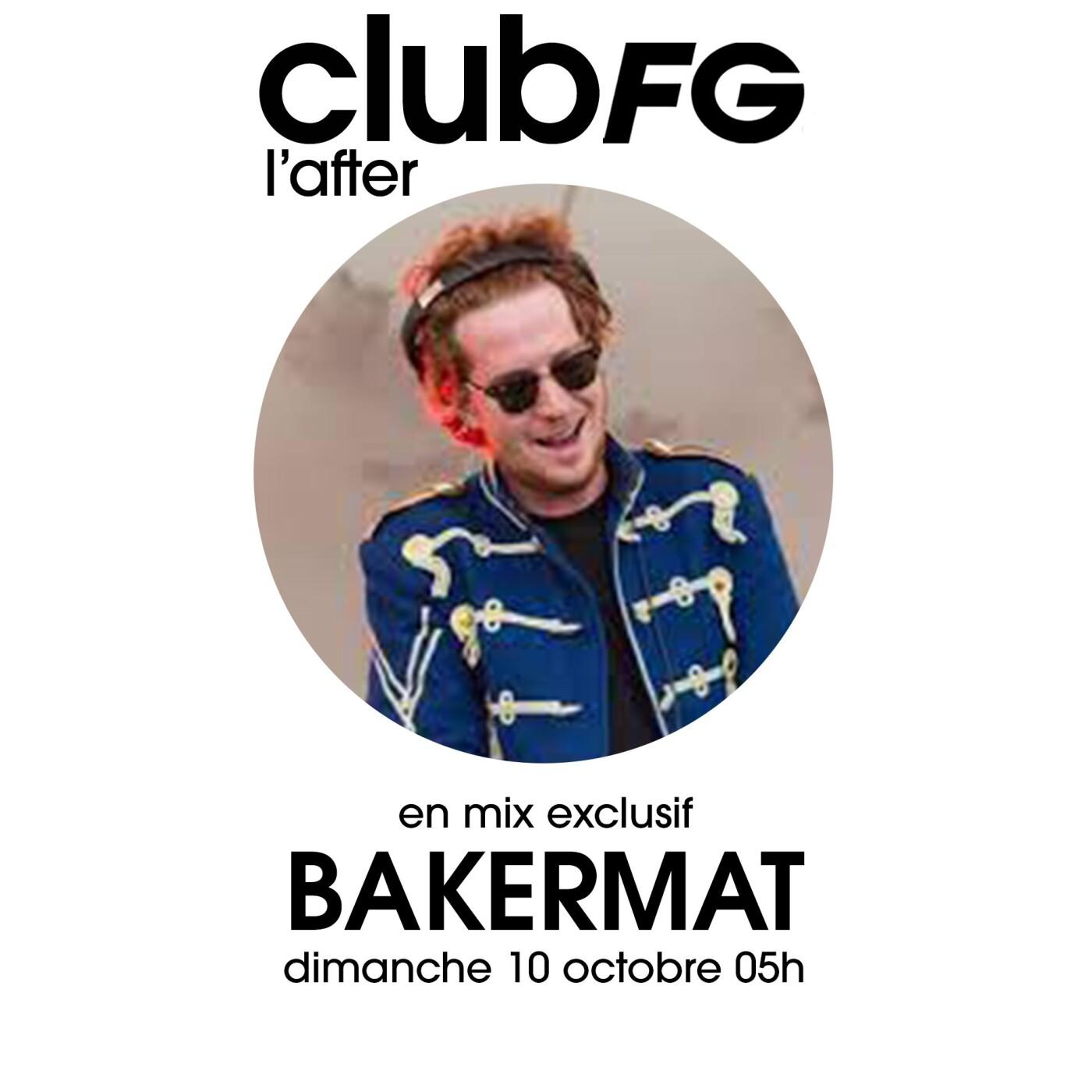 CLUB FG : BAKERMAT