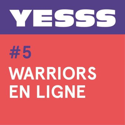 YESSS #5 - Warriors sur internet cover
