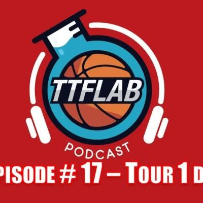 #TTFLPodcast : S3 - Episode # 17 - Tour 1 des PO cover