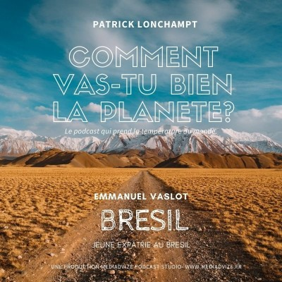EP 8 BRESIL, Emmanuel Vaslot jeune expatrié. cover