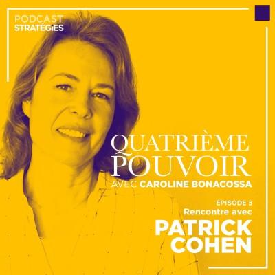 Episode 3 : Patrick Cohen, l'exigeant cover
