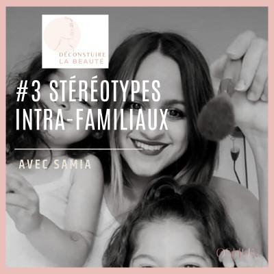 #3 - Les stéréotypes intra-familiaux cover