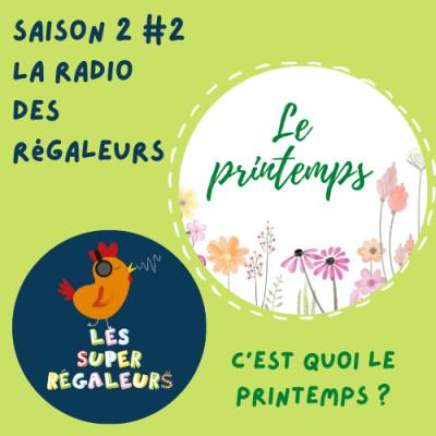 La radio des régaleurs : le printemps cover