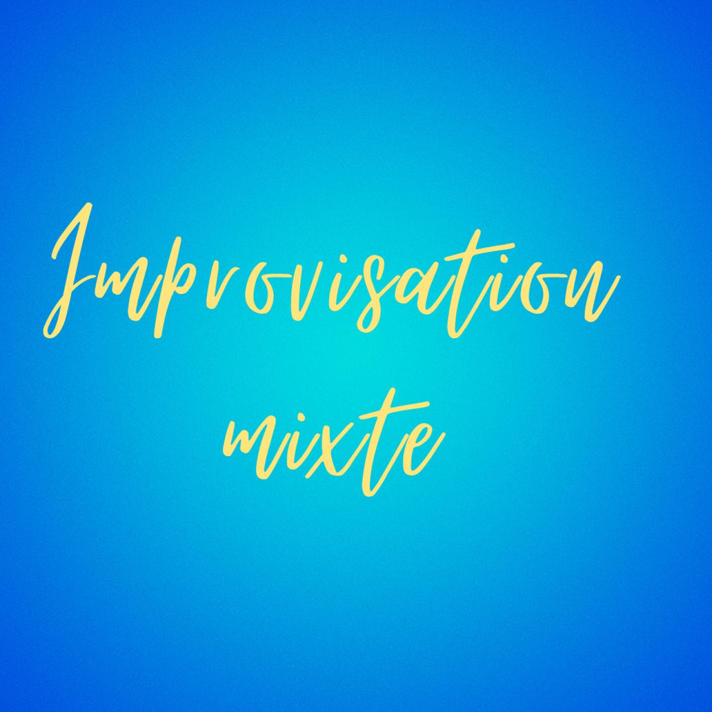 Improvisation Mixte