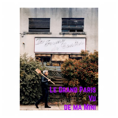 Le Grand Paris Vu De Ma Mini (Un Tiers Lieu 100pct Paraysiens) cover