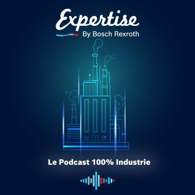 Expertise Podcast by Bosch Rexroth cover