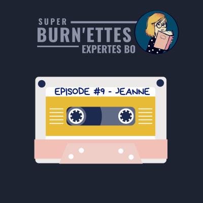 Episode #9 - Jeanne, super psy experte du burnout cover