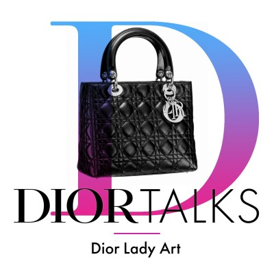 [Lady Art] The New Dior Lady Art Dior Talks Podcast Series and the Legacy of the Lady Dior cover