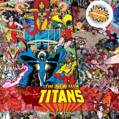 image ComicsDiscovery S04E03 : The New Teen Titans