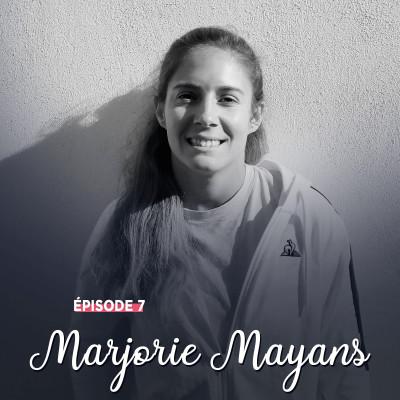 #7 - Marjorie Mayans, du Coq à l'âme - L'accomplissement par le terrain