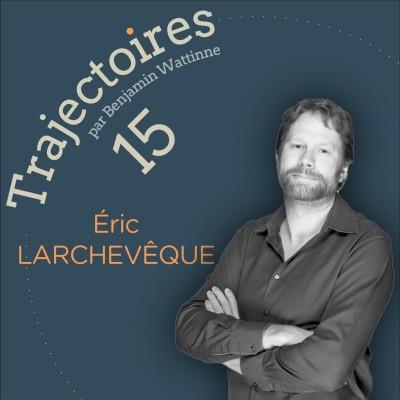 15 - Eric Larchevêque cover