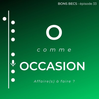 Épisode 33 • O comme OCCASION cover