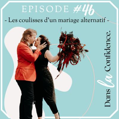 #46 - Les coulisses d'un mariage alternatif cover