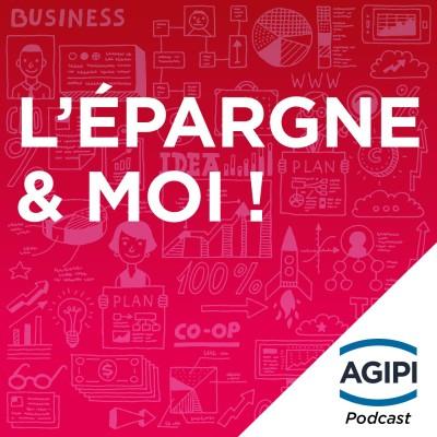 Image of the show AGIPI, l'épargne et moi