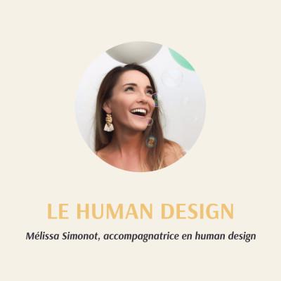 S1 - E2 : Le Human Design avec Mélissa Simonot cover