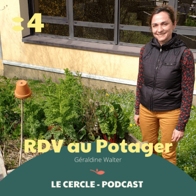 #4 Géraldine Walter, fondatrice de RDV au Potager cover