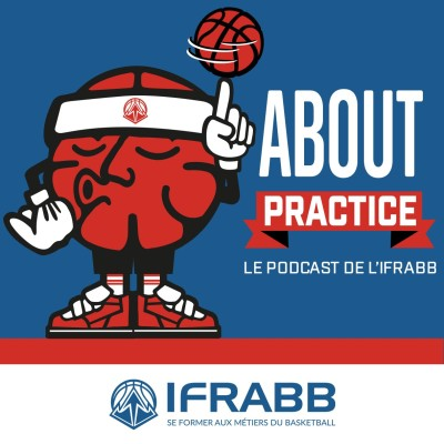 About Practice - Le podcast de l'IFRABB cover