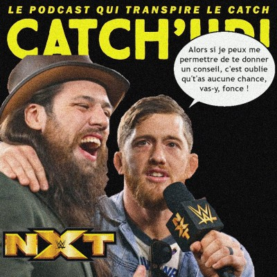 Catch'up! NXT du 20 avril 2021 — Fly me to the moon cover