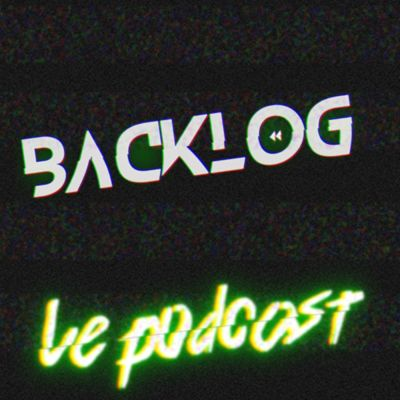 Backlog le Podcast cover