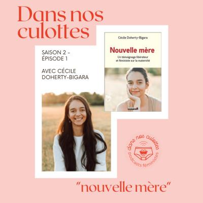 """""""Nouvelle mère"""" avec l'auteure Cécile Doherty-Bigara - SAISON 2 cover"""