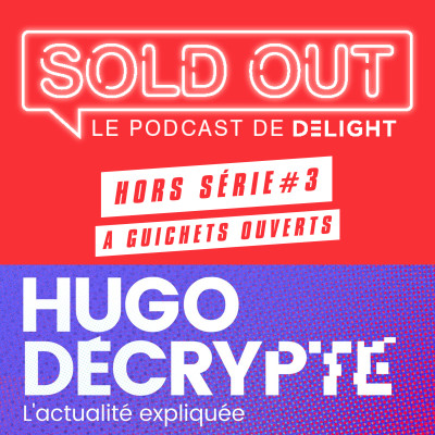 SOLD OUT HORS SERIE #3 – Hugo TRAVERS / Hugo Décrypte cover