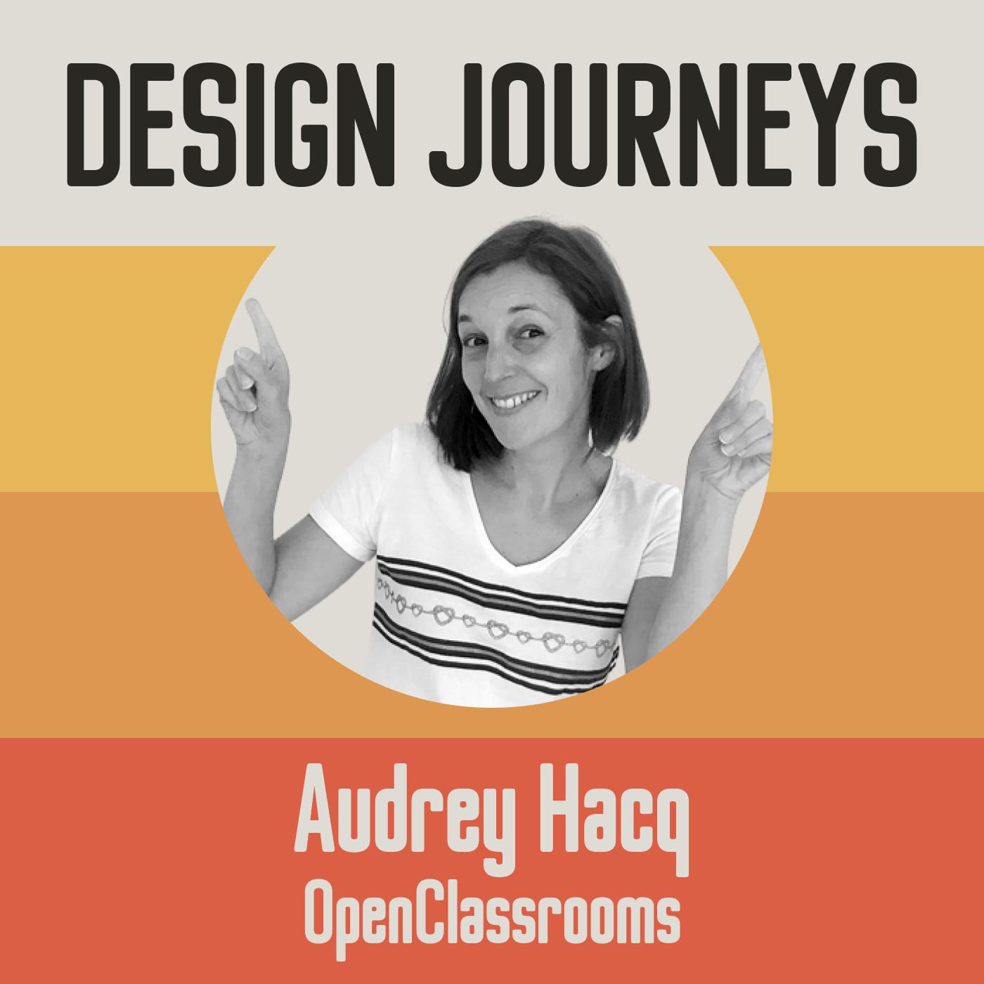 #15 (Partie 2) Audrey Hacq - OpenClassrooms - Développer les compétences de son équipe grâce à l'apprentissage continu
