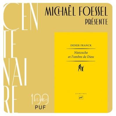 """Michaël Foessel présente """"Nietzsche et l'ombre de Dieu"""" de Didier Franck cover"""