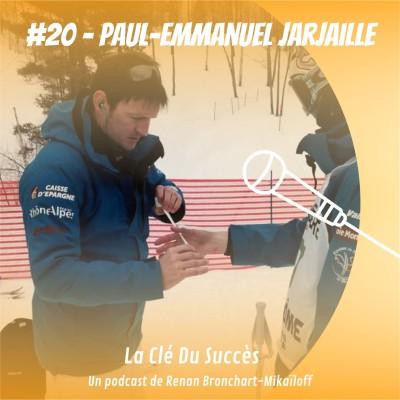#20 Paul-Emmanuel Jarjaille - Les mains qui soignent le ski de bosses et le sport français cover