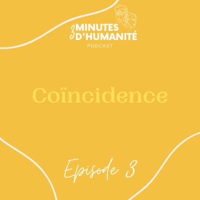 Épisode 3 - Coïncidence cover