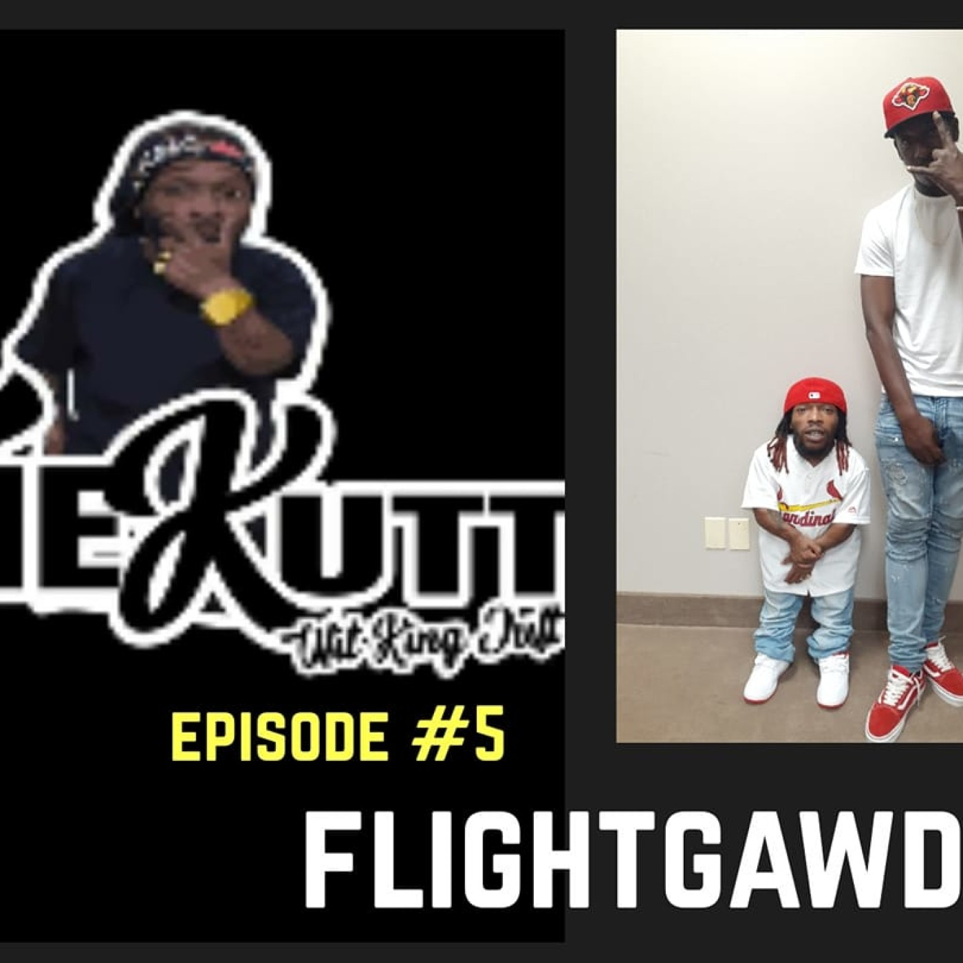 The Kutt Wit King Jutt Ep. 6  - FlightGawdLuxxi Pt 2