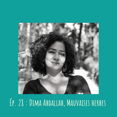 # 28 - Dima Abdallah, Mauvaises herbes cover
