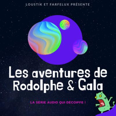 Les aventures de Rodolphe et Gala (Histoires pour enfants) cover