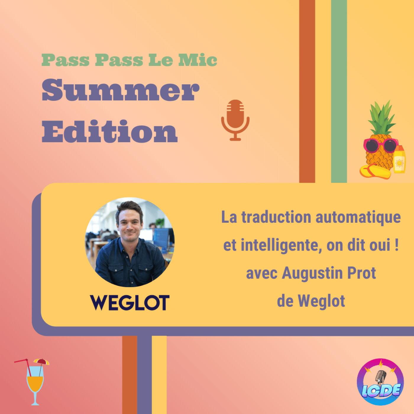 PPLM Summer Edition - La traduction automatique et intelligente, on dit oui ! avec Augustin Prot de Weglot