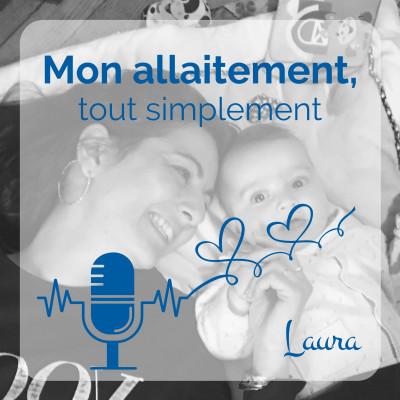 """Ep. 2 - Laura, """"Je ne souhaitais pas allaiter..."""" cover"""