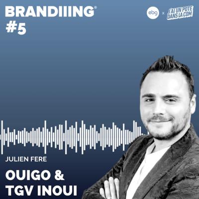 #5 - OUIGO/TGV INOUI avec Julien Fere cover