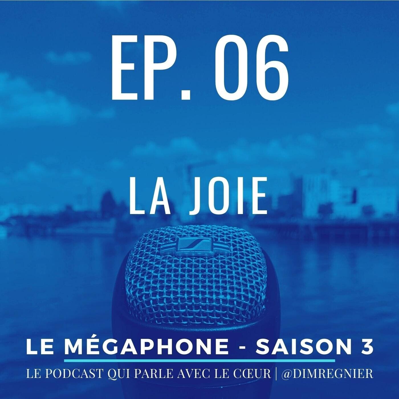Ép. 06 - La joie