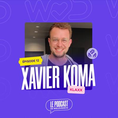 #12 - Xavier Koma - Une bonne équipe est agile cover