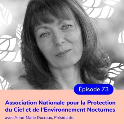Anne-Marie Ducroux, présidente de l'ANPCEN, lutter contre la pollution lumineuse cover