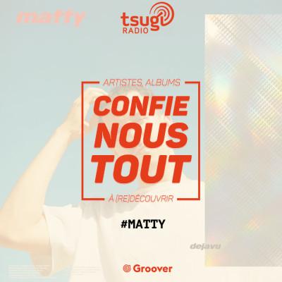 Confie-nous tout, la quotidienne avec Jean Fromageau : Matty cover