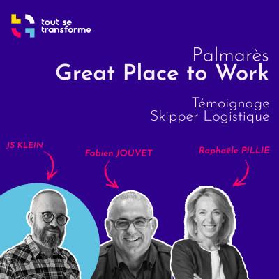 #09 - Great Place to Work : Témoignage du lauréat Skipper Logistique cover
