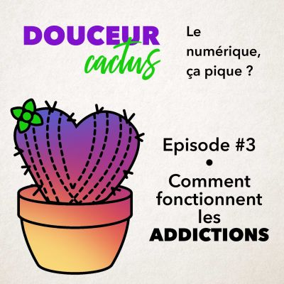 Episode 3 • Comment fonctionnent les addictions cover