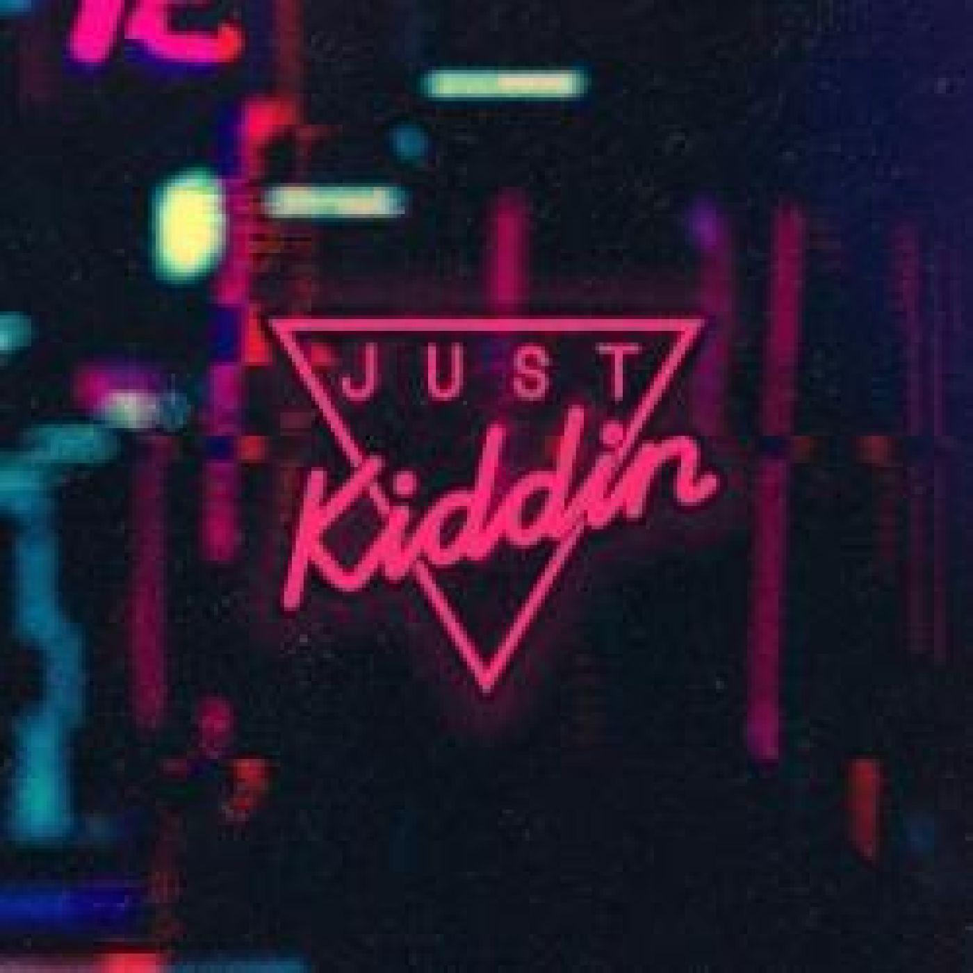 La music story de la Matinale FG : Just Kiddin