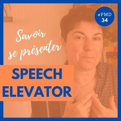 Comment créer un bon speech elevator et se mettre en valeur en moins d'une minute ? cover