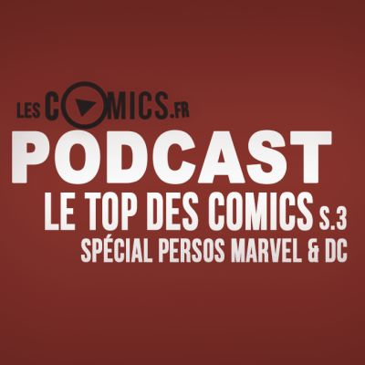 image Le Top des Comics Episode 6 (Saison 3