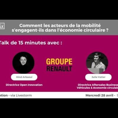 April Talk #21 Le Groupe Renault et l'économie circulaire avec Hind Arbaoui et Julie Vatier cover
