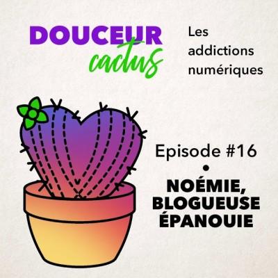 Episode 16 • Noémie, blogueuse épanouie cover