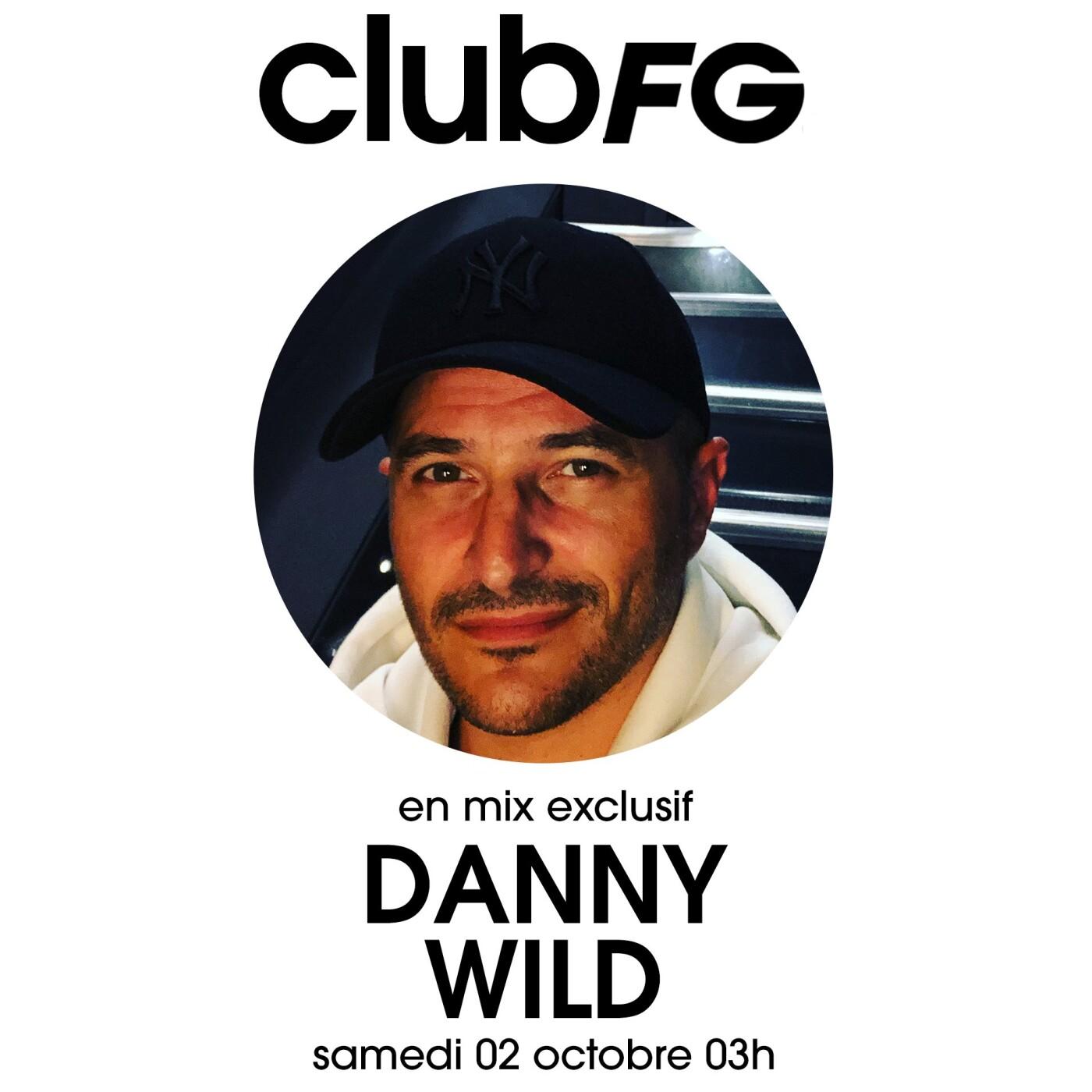 CLUB FG : DANNY WILD