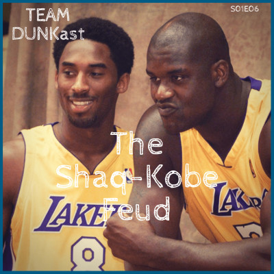 Team Dunkast - The Shaq-Kobe Feud cover
